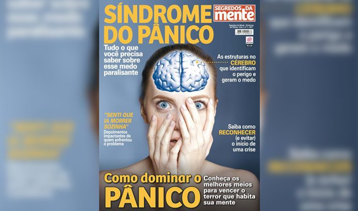 Revista Segredos da Mente - Síndrome do Pânico - Dicas para viver mais